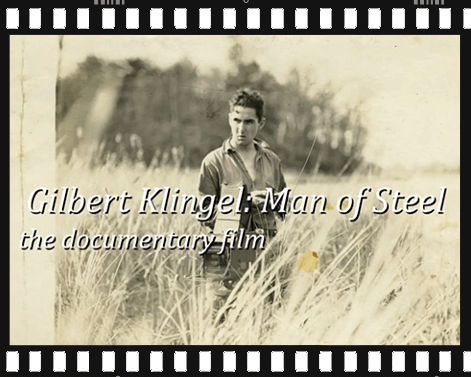 Gilbert Klingel: Man of Steel film
